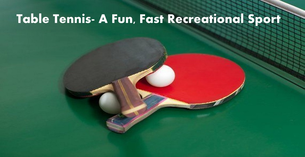 1- Table Tennis