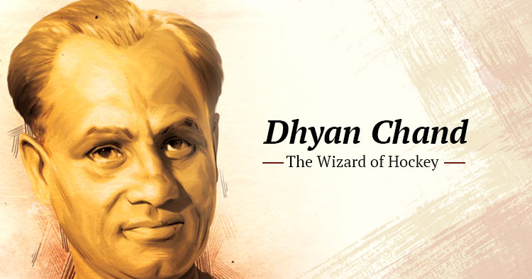 Dhyan Chand - The wizard of Indian hockey team